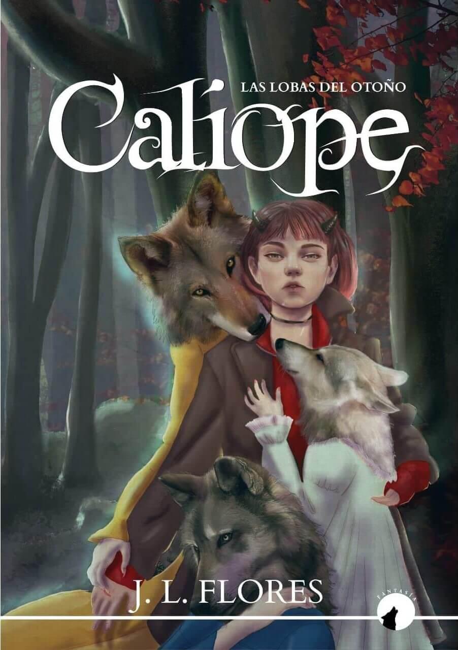 Calíope, Las lobas del otoño