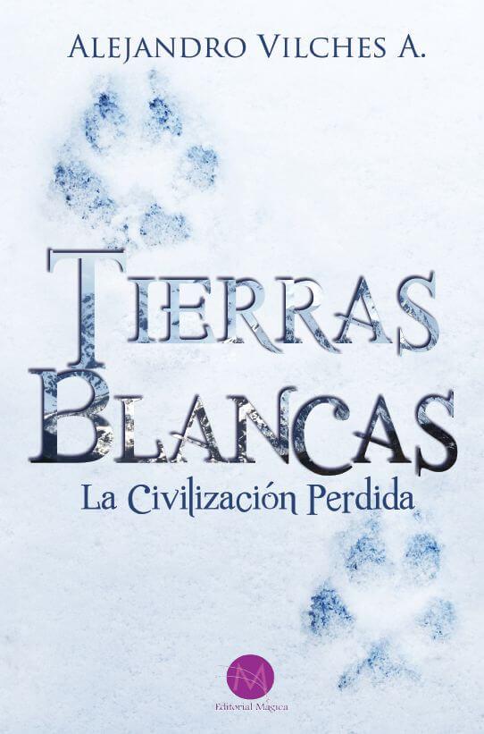 Tierras Blancas: La Civilización Perdida