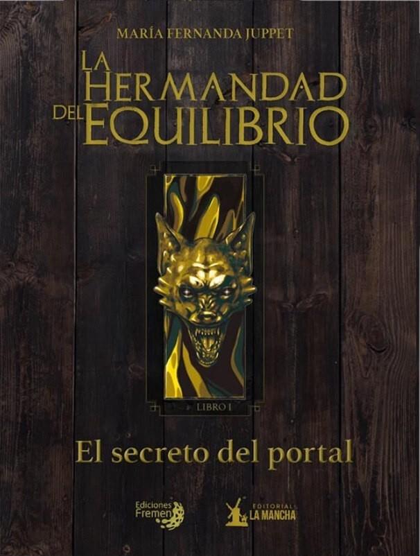 El Secreto del Portal : La Hermandad del Equilibrio